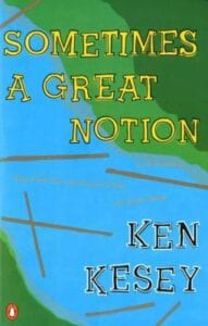 Ken Kesey's Sometimes a Great Notion